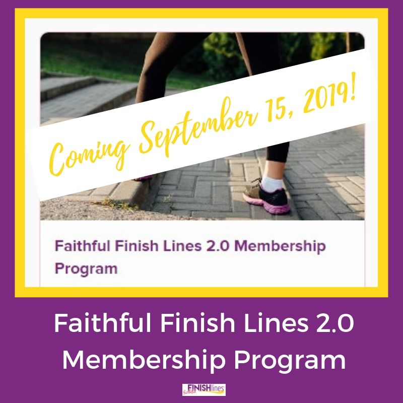 Faithful Finish Lines 2.0 Membership Program is coming soon.
